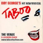 Boy George The Venue Leicester Square West End Taboo Musical