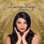 Lucy Kay Britain's Got Talent New Album Fantasia