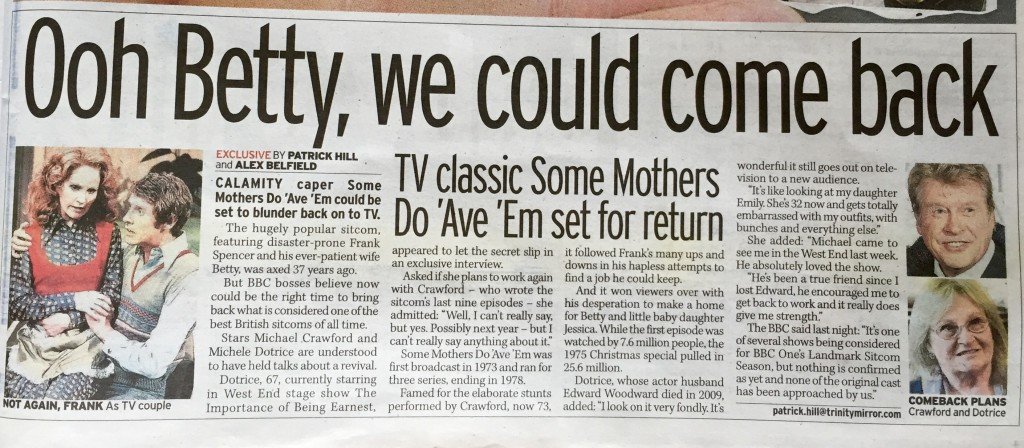 Some Mothers Do Ave Em Return 4th October 2015 Mirror
