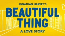 Enjoy Celebrity Radio's Beautiful Thing UK Tour Review 2015…… Nikolai Foster's celebrated anniversary production of Jonathan Harvey's modern classic Beautiful Thing returns in 2015 to make audiences laugh and cry