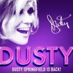 Dusty Springfield new musical review 2015