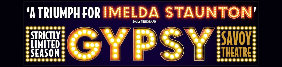 Review Gypsy The Musical Savoy Theatre West End London
