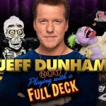 Jeff Dunham Not Playing With A Full Deck Review Las Vegas