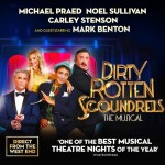 UK Tour Review Dirty Rotten Scoundrels 2015 Review Interview