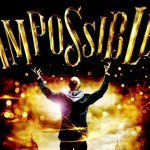 Impossible Review West End London