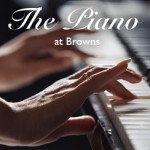 Live Piano Review Browns Restaurant