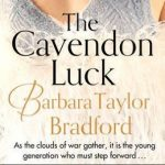 The Cavendon Luck New Book Barbara Bradford Taylor 2016