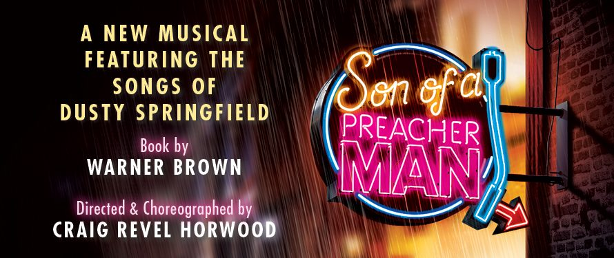 Review Son Of A Preacher Man UK Tour… 'The Preacher Man'was the 60's Soho joint where the kids danced the night awaywhilst the ownerdispensed advice […]