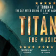 REVIEW Titanic The Musical UK Tour Finally, the highly anticipated Broadway musical TITANIC is touring the UK! After various incarnations, Peter Stone's book brings this […]