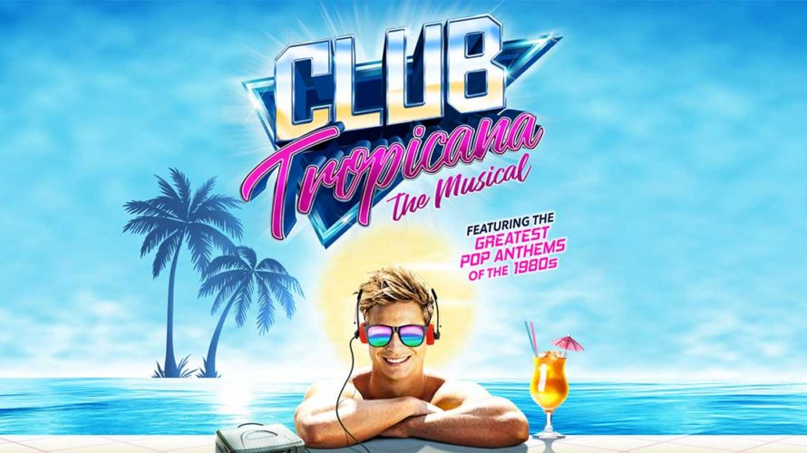 REVIEW Club Tropicana Musical… This one is tricky. Club Tropicana The Musical is possibly the best / worst musical I've ever seen! It's brilliantly mindless […]